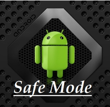 safe Mode on Android OS