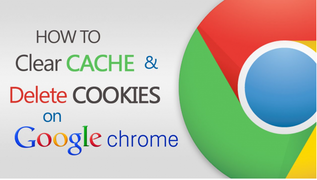 How to Clear Cache and Delete Cookies on Google Chrome