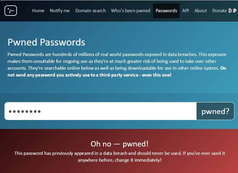 A list of 320 million passwords already seen in a breach released