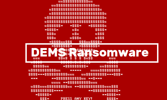 DEMS Ransomware